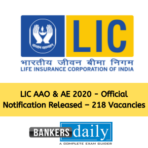 LIC AAO & AE 2020 - Official Notification Released – 218 Vacancies