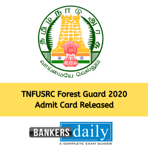 TNFUSRC Forest Guard 2020 Admit Card Released : Download PDF now