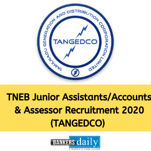TNEB Junior Assistants/Accounts & Assessor Recruitment 2020 (TANGEDCO) – Online Application Reopened