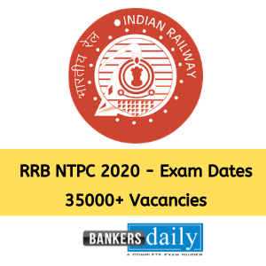 RRB NTPC 2020 Exam Dates : Important Update