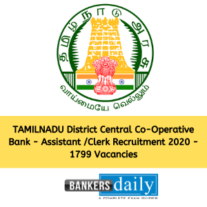 TAMILNADU District Central Co-Operative Bank - Assistant /Clerk Recruitment 2020 - 1799 Vacancies