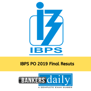 IBPS PO 2019 (CRP - IX) Final Results Announced