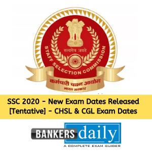 SSC 2020 - New Exam Dates Released [Tentative] - CHSL & CGL Exam Dates