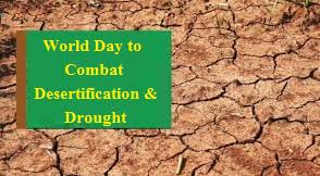World Day to Combat Desertification & Drought