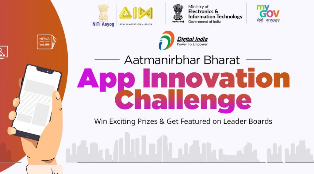 MeitY-NITI Aayog launches Digital India Aatmanirbhar Bharat App Innovation Challenge: