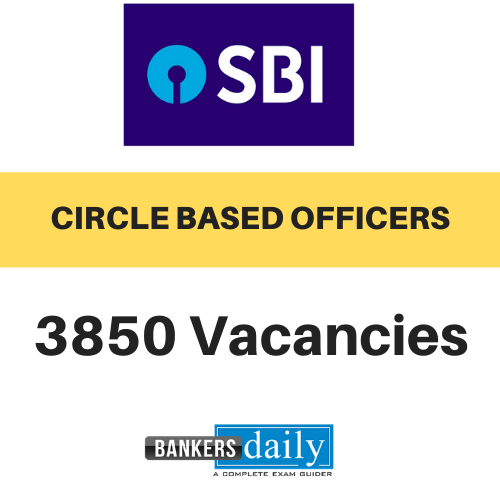 SBI CIRCLE BASED OFFICERS RECRUITMENT 2020 - 3850 Vacancies