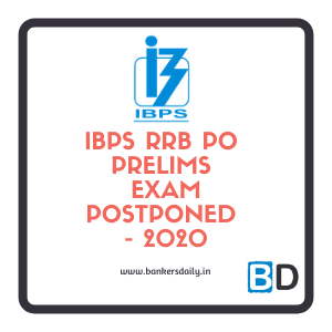 IBPS RRB 2020 : Prelims Exam Dates Postponed