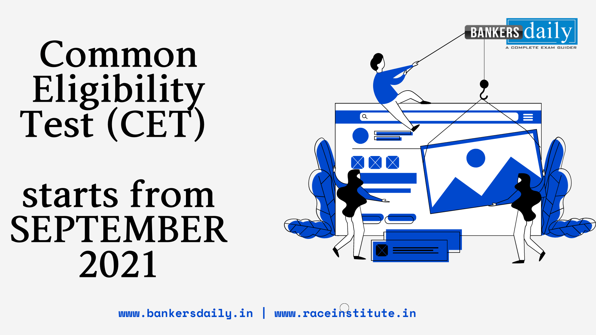 Common Eligibility Test (CET) starts from SEPTEMBER 2021