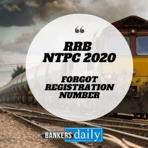 FORGOT your RRB NTPC 2020 Registration Number ? - Know How to get it