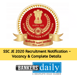 SSC JE 2020 Recruitment Notification - Vacancy & Complete Details