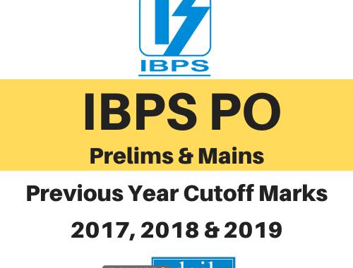 IBPS PO Prelims & Mains - Previous Year Cutoff Marks - 2017, 2018 & 2019 - IBPS PO