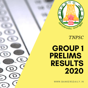 TNPSC Group I 2020 – Prelims Exam Results Released