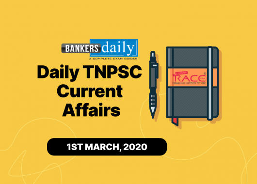 TNPSC Current Affairs - English & Tamil - March 1, 2021