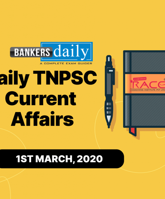 TNPSC Current Affairs - English & Tamil - March 1, 2021