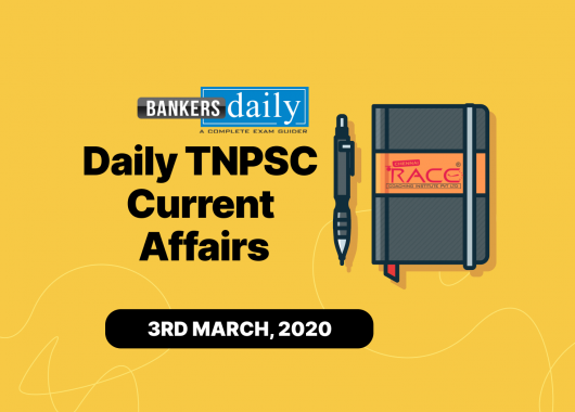 TNPSC Current Affairs - English & Tamil - March 3, 2021