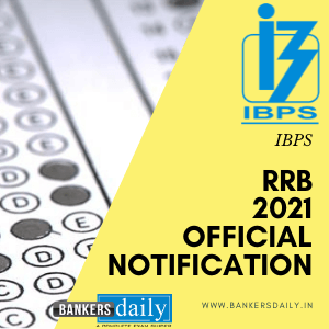 IBPS RRB Notification 2021