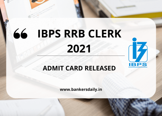 IBPS RRB CLERK 2021 - Official Admit Card Released - Download Now