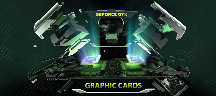 Graphic Cards & How to Select the Best One for Your Needs