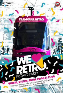 WeLoveRetro-PromoPartyTramvai-Afis-FB