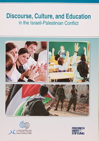 Discourse Culture and Education in the Israeli Palestinian Conflict