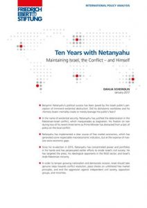 New International Policy Analysis: Ten Years with Netanyahu – Maintaining Israel, the Conflict – and Himself