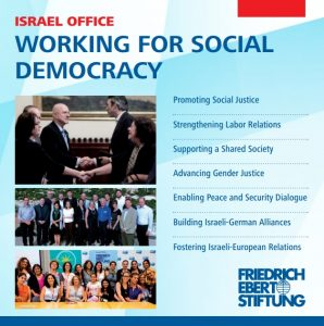 We are proud to introduce our new Flyer: FES Israel – Working for Social Democracy!