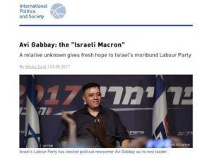 """Avi Gabbay: the """"Israeli Macron"""" – A relative unknown gives fresh hope to Israel's moribund Labour Party"""