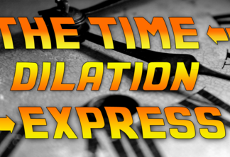 The time dilation express