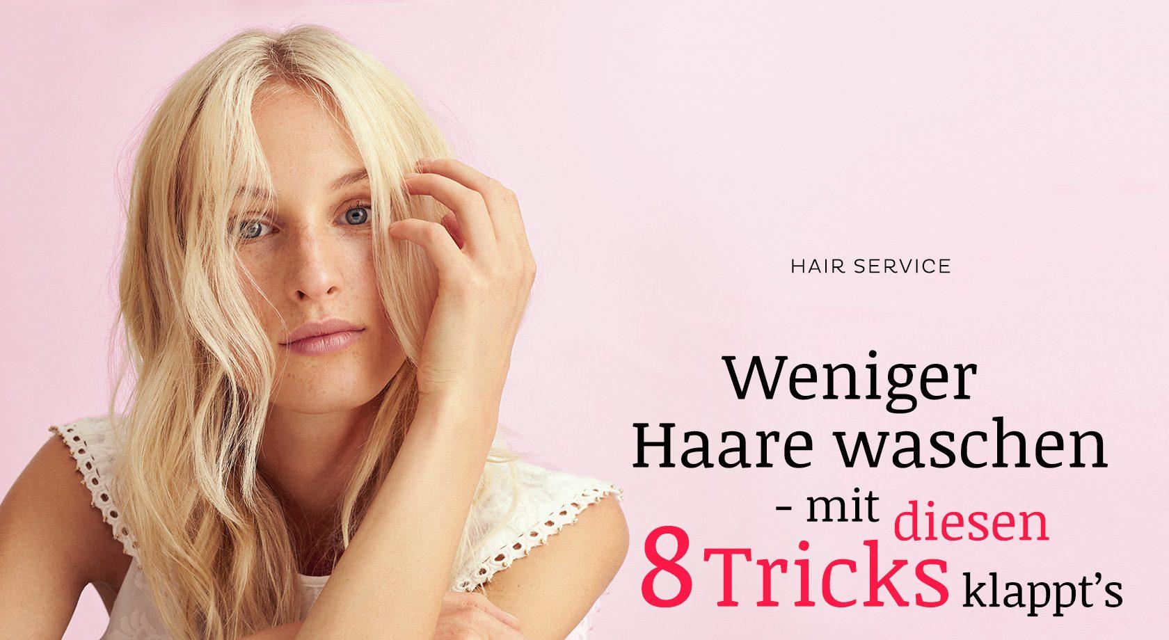 weniger haare waschen mit sen 8 tricks klappt s bestimmt