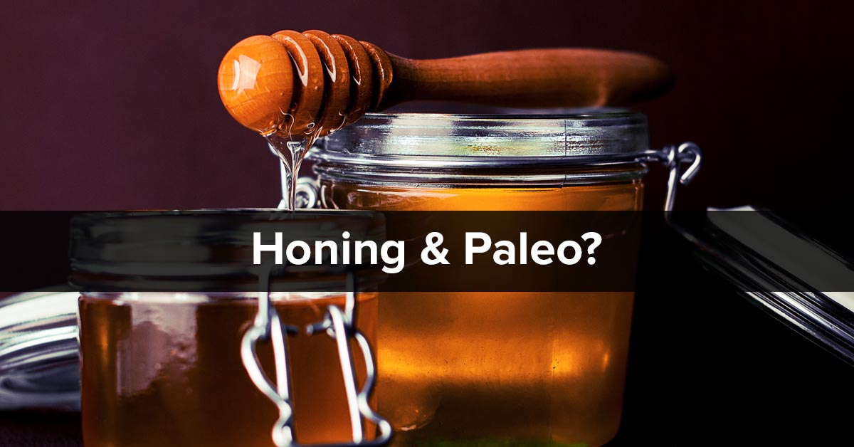 Honing en Paleo