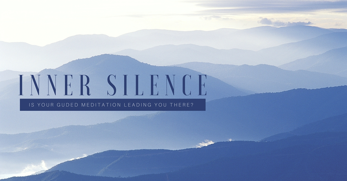 Is your guided meditation leading you to inner silence