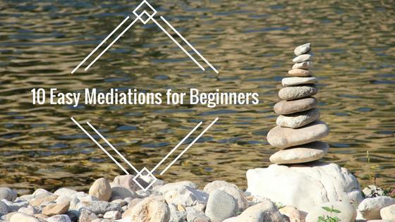 9. 10 easy mediations for beginners