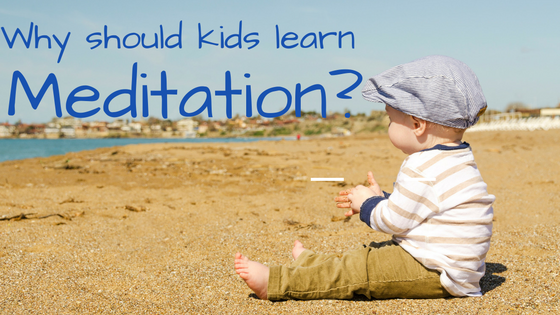 15. why should kids learn meditation