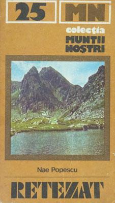 retezat-muntii-nostrii-nae-popescu-editura-sport-turism-1982
