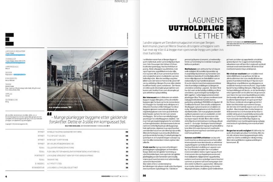 """Read  """"Lagunens uutholdelige letthet"""" by Sixten Rahlff in the new issue of Eiendomsmagasinet."""