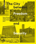 Image for The City Between Freedom and Security