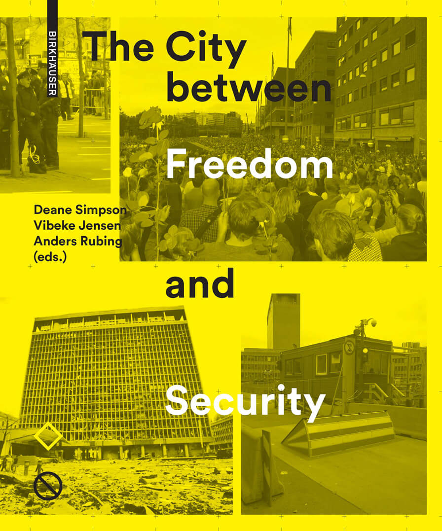 3RW's Haakon Rasmussen will lead a debate at 'The City Between Freedom and Security' book launch on April 27