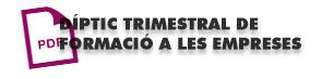 dIPTIC-TRIMESTRAL-DE-FORMACIO-A-LES-EMPRESES