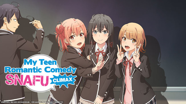 My Teen Romantic Comedy: SNAFU CLIMAX