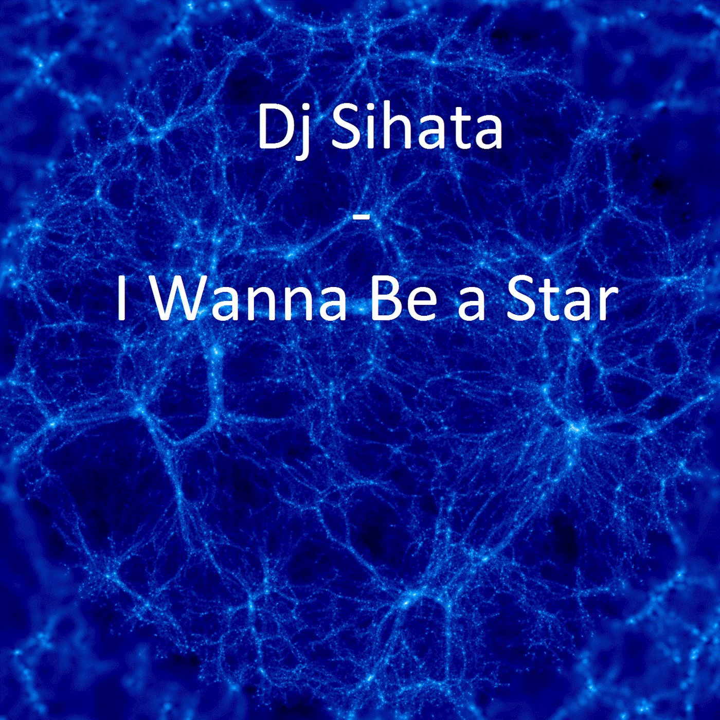 I Wanna Be a Star