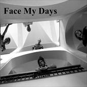 Face My Days