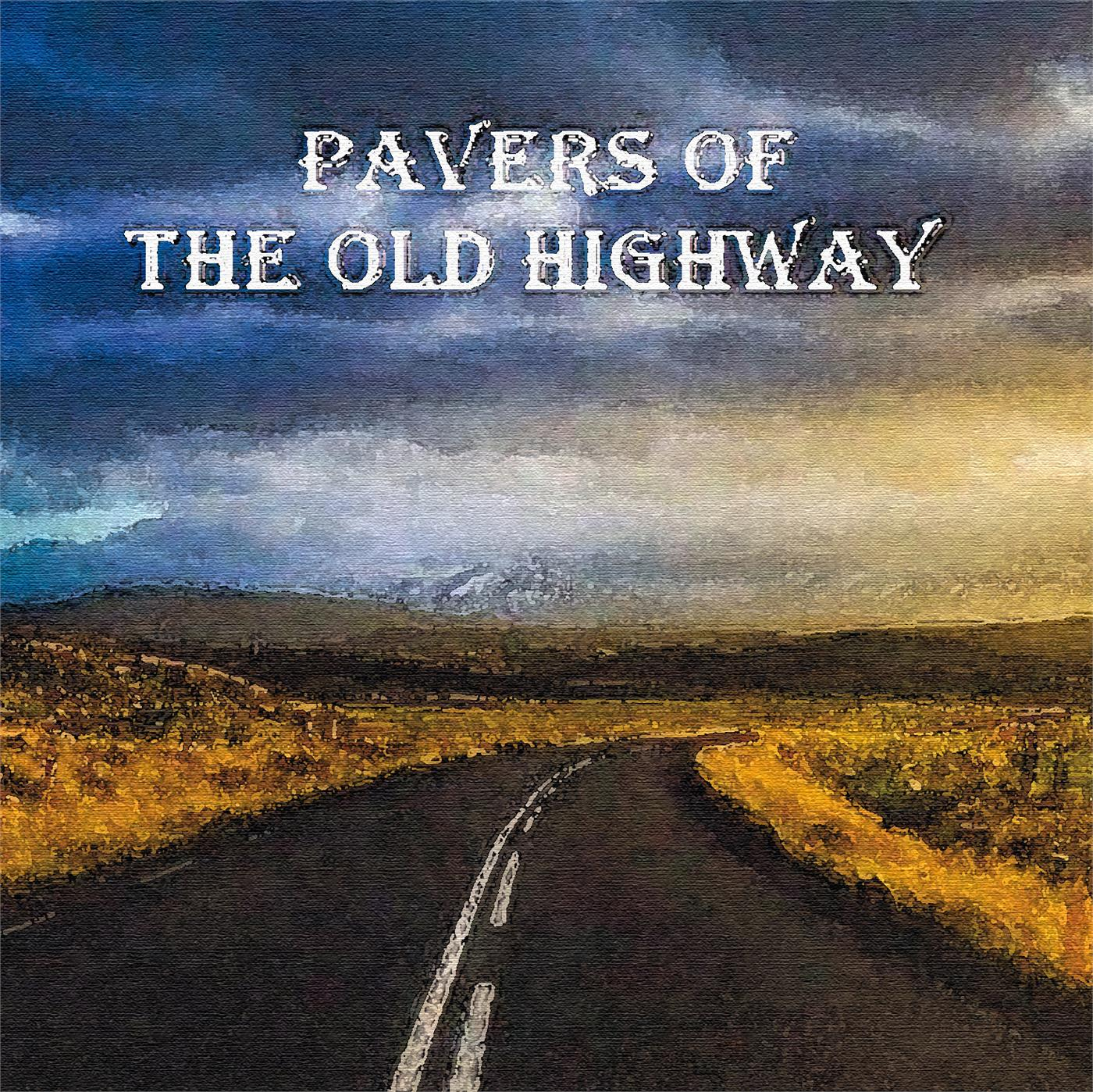 Pavers Of The Old Highway