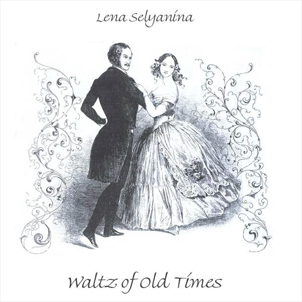 Waltz of Old Times