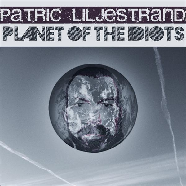 Planet Of The Idiots