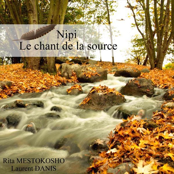Nipi - Le chant de la source
