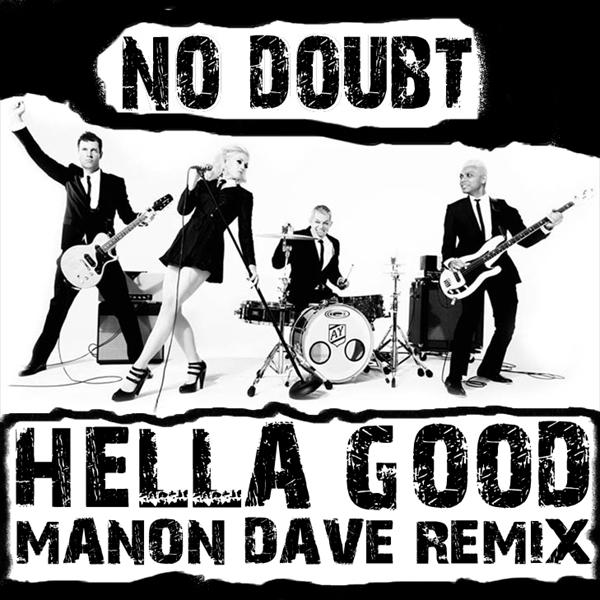 Hella Good (Manon Dave Remix)