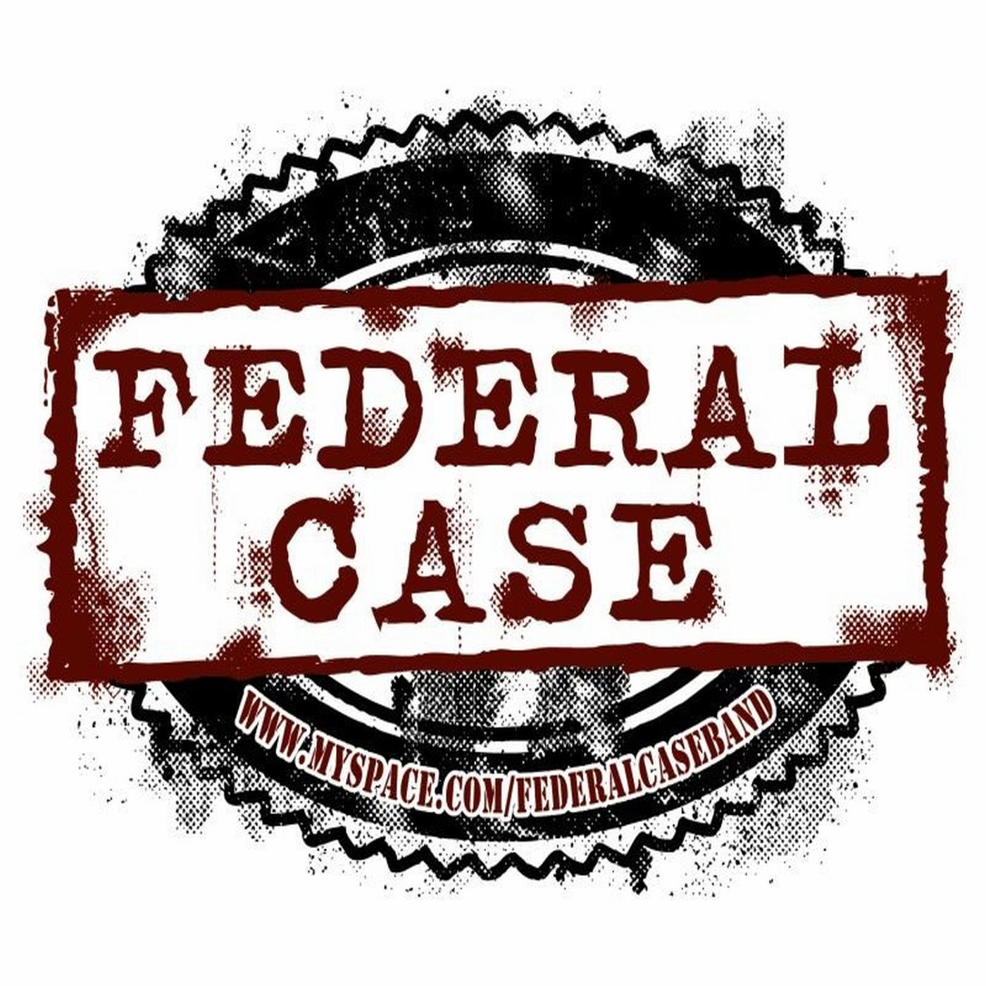 Federal Case (s/t demo -07)