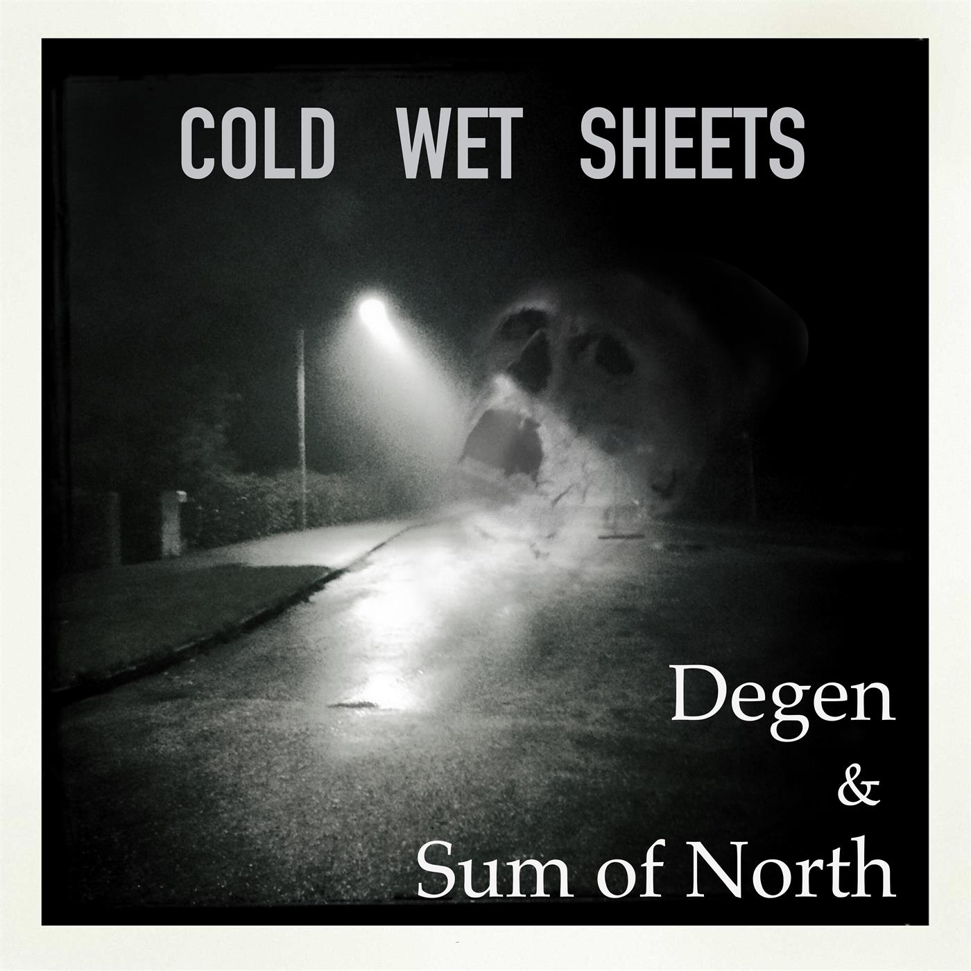 Cold Wet Sheets