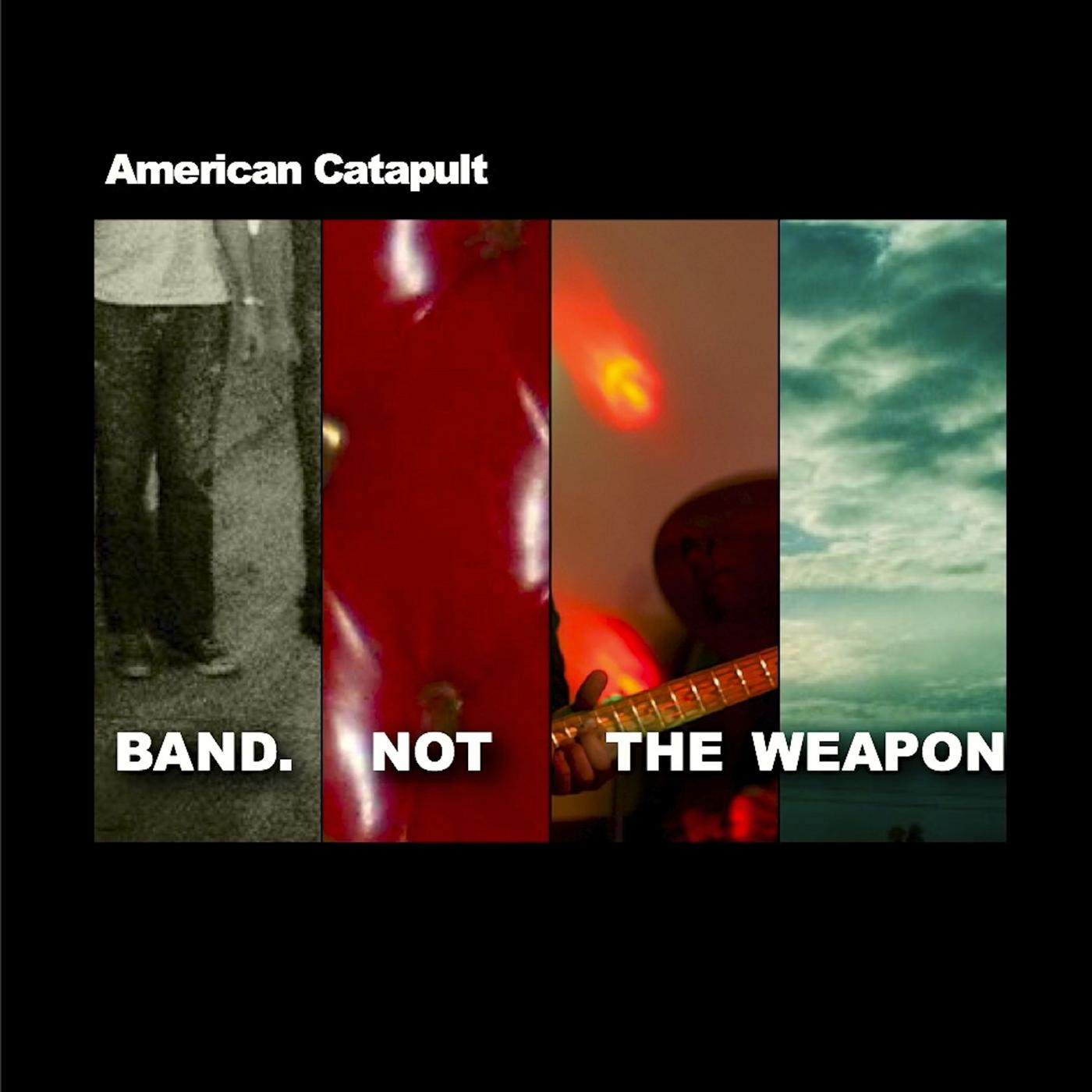 Band Not the Weapon