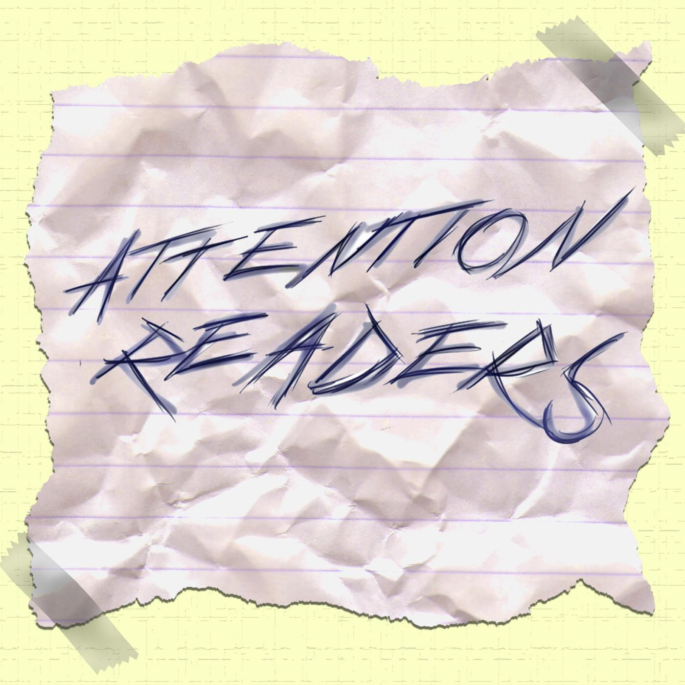 Attention Readers